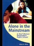 Alone in the Mainstream: A Deaf Woman Remembers Public School