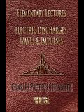 Elementary Lectures On Electric Discharges, Waves And Impulses, And Other Transients - Second Edition