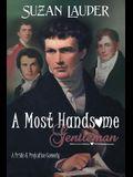 A Most Handsome Gentleman