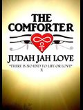 The Comforter: There Is No End to Life or Love