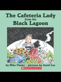 Cafeteria Lady from the Black Lagoon