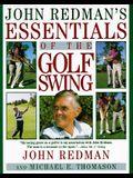 John Redman's Essentials of the Golf Swing