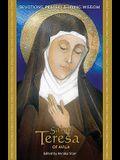 Saint Teresa of Avila: Devotions, Prayers and Living Wisdom
