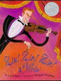 Zin! Zin! Zin! A Violin (Caldecott Honor Book)
