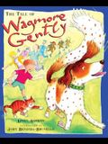 Tale of Wagmore Gently