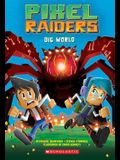 Dig World (Pixel Raiders #1), Volume 1
