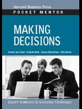 Making Decisions: Expert Solutions to Everyday Challenges