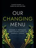 Our Changing Menu: Climate Change and the Foods We Love and Need