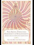 Self-Arising Three-fold Embodiment of Enlightenment: [of Bon Great Completion Meditation]