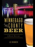 Winnebago County Beer: A Heady History