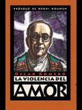 La Violencia Del Amor  (Spanish Edition)