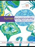 Human Exceptionality: School, Community, and Family