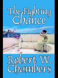 The Fighting Chance by Robert W. Chambers, Fiction, Classics