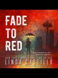 Fade to Red Lib/E