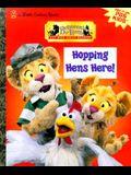Hopping Hens Here! (Little Golden Book)
