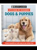 Brain Games - Sticker by Number: Dogs & Puppies (Easy - Square Stickers): Create Beautiful Art with Easy to Use Sticker Fun!