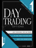 Day Trading 2021: Crash Course In 5 Steps, Options Strategies, Tips And Tricks To Make Money In 10 Days From Short-Term Opportunities