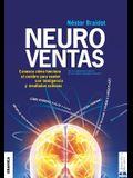 Neuroventas: ¿Cómo compran ellos?¿Cómo compran ellas?: aprenda a aplicar los conocimientos sobre el funcionamiento del cerebro para