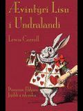 Ævintýri Lísu í Undralandi: Alice's Adventures in Wonderland in Icelandic