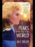 Finding the Light: Peaks at the Edge of the World