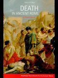 Death in Ancient Rome: A Sourcebook