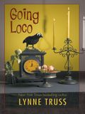 Going Loco: A Comedy of Terrors
