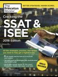 Cracking the SSAT & Isee, 2018 Edition: All the Strategies, Practice, and Review You Need to Help Get a Higher Score