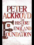 A History of England. Volume I, Foundation