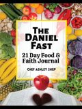 The Daniel Fast: 21 Day Food and Faith Journal