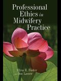 Professional Ethics in Midwifery Practice