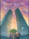 Miracle of Little Tree: The 9/11 Survivor Tree's Incredible Story