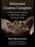 Holocaust Cinema Complete: A History and Analysis of 400 Films, with a Teaching Guide