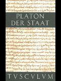 Der Staat / Politeia: Griechisch - Deutsch