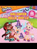 Shoppies Halloween Hulla-Boo-Lu [With Over 100 Sweet-Smelling Stickers]