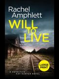 Will to Live: A Detective Kay Hunter murder mystery