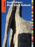 Insiders' Guide(r) to South Dakota's Black Hills & Badlands