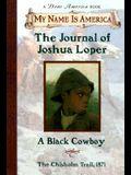 The Journal of Joshua Loper: A Black Cowboy
