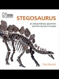 Stegosaurus: An Extraordinary Specimen and the Secrets It Reveals