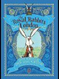 The Royal Rabbits of London, 1