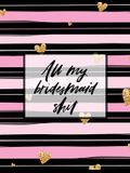 All My Bridesmaid Shit: Bridesmaid Planner Book - Maid of Honor - Matron of Honor - Before the I Do's - Getting Hitched