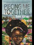 Piecing Me Together