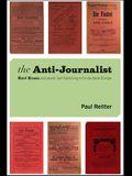 The Anti-Journalist: Karl Kraus and Jewish Self-Fashioning in Fin-De-Siècle Europe