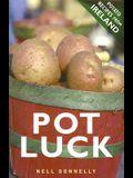 Pot Luck: Potato Recipes from Ireland