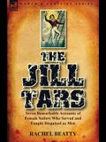The Jill Tars: Seven Remarkable Accounts of Female Sailors Who Served and Fought Disguised as Men