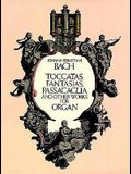 Toccatas, Fantasias, Passacaglia and Other Works for Organ