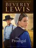 The Prodigal (Abram's Daughters #4) (Volume 4)