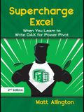 Supercharge Excel: When You Learn to Write Dax for Power Pivot