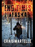 Fury, 4: End Times Alaska Book 4