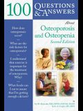 100 Questions and Answers about Osteoporosis and Osteopenia