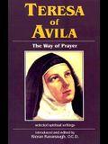 Teresa of Avila: The Way of Prayer